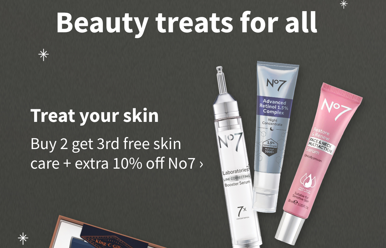 Beauty treats for all. Treat your skin. Buy 2 get 3rd free skin care + extra 10% off No7