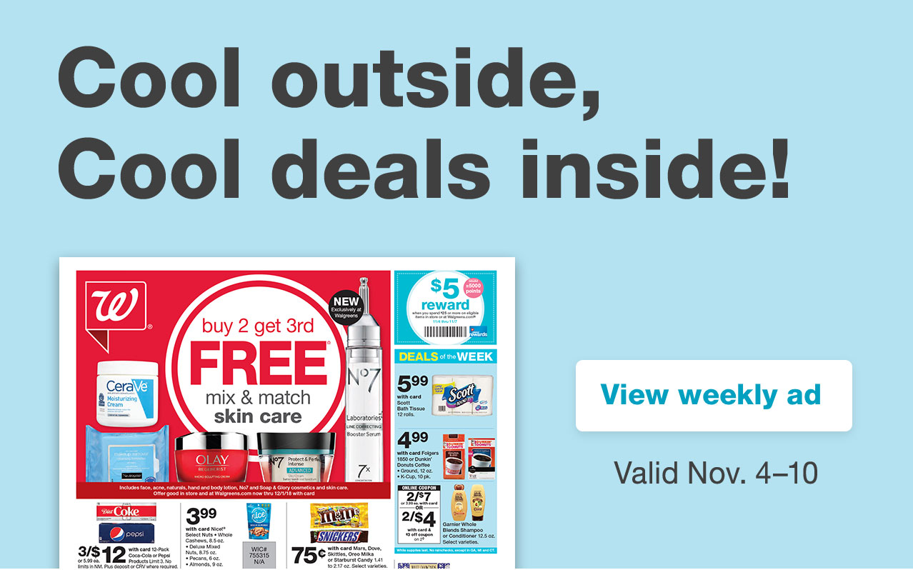 Cool outside, Cool deals inside! View weekly ad