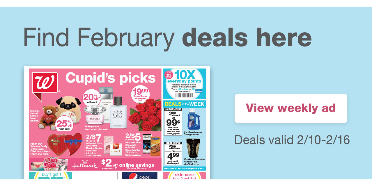 Find February  deals here. View weekly ad