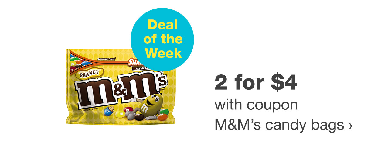 2 for $4 with coupon M&M's candy bags