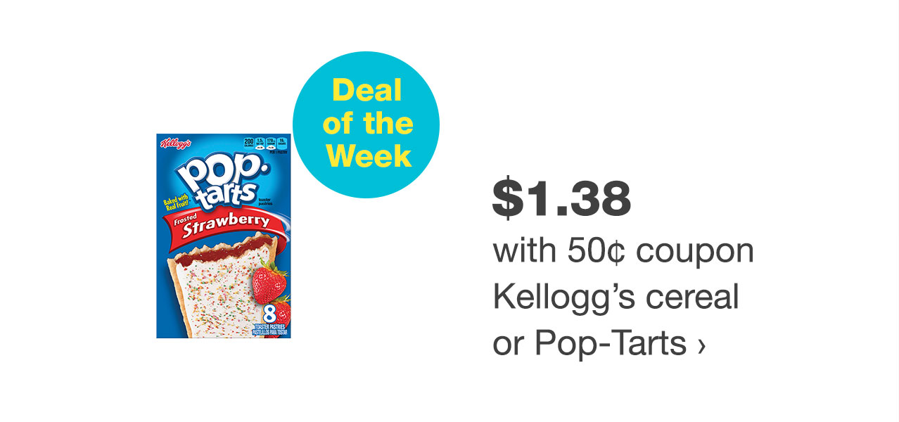 $1.38 with 50¢ coupon Kellogg's cereal or Pop-Tarts