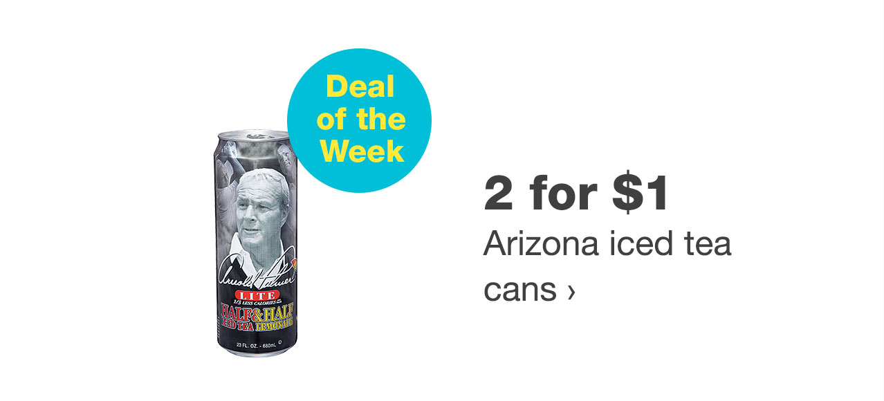 2 for $1 Arizona iced tea cans
