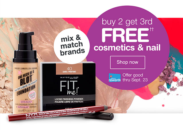 Buy 2 Get 3rd FREE†† Cosmetics and nail Mix & match brands. Shop now