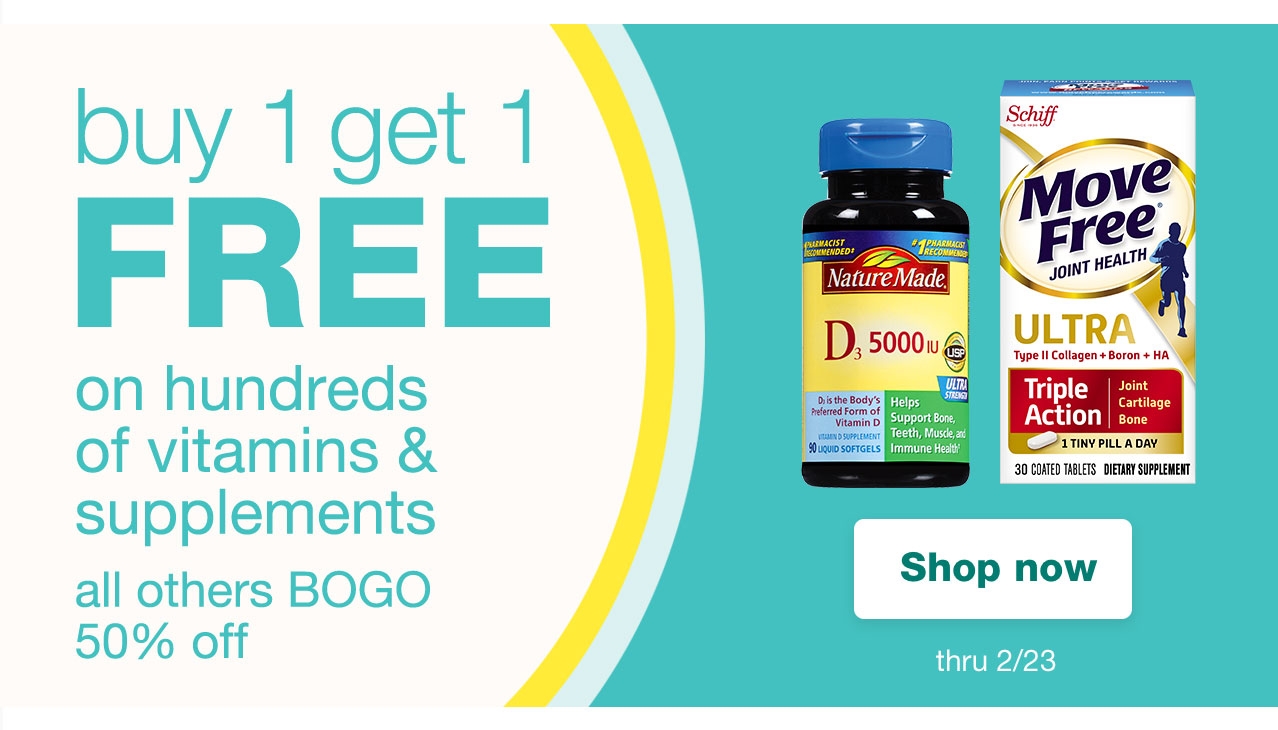 buy 1 get 1 FREE on hundreds of vitamins & supplements all others BOGO 50% off. Shop now