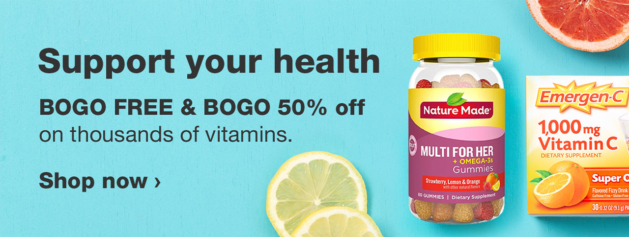 Support your health. BOGO FREE & BOGO 50% off on thousanads of vitamins.  Shop now