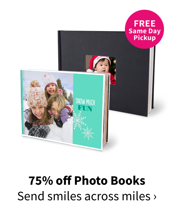 75% off Photo Books. Send smiles across miles